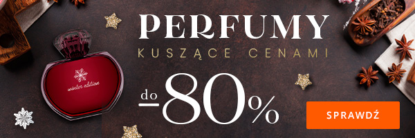 Bestsellerowe perfumy do 80% taniej
