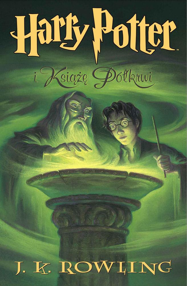"""""""Harry Potter i Książę Półkrwi"""" J. K. Rowling – recenzja"""
